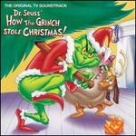 Dr. Seuss' How the Grinch Stole Christmas! [Original TV Soundtrack]