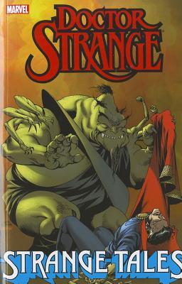 Dr. Strange: Strange Tales - Gillis, Peter, and Warner, Chris (Illustrator), and Alexander, Larry (Illustrator)