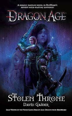 Dragon Age - the Stolen Throne - Gaider, David