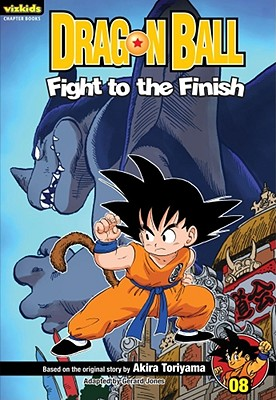 Dragon Ball Chapter Book, Volume 8: Fight to the Finish! - Toriyama, Akira