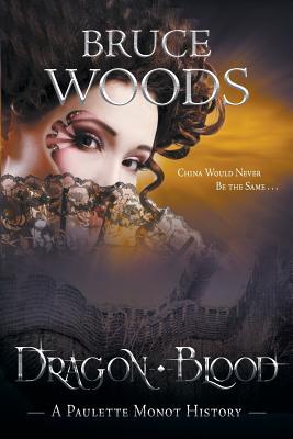 Dragon Blood - Woods, Bruce