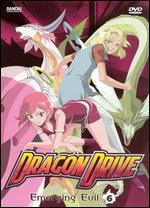 Dragon Drive, Vol. 6: Emerging Evil