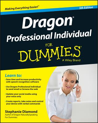 Dragon Professional Individual for Dummies - Diamond, Stephanie
