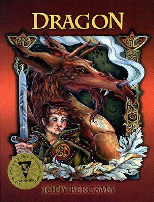 Dragon - Bergsma, Jody