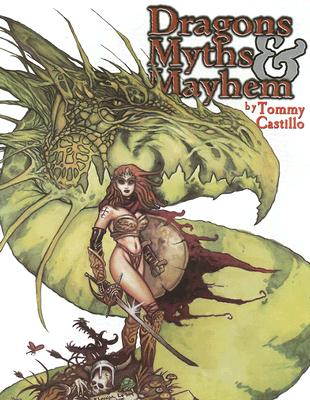 Dragons Myths & Mayhem Volume One - Castillo, Tommy