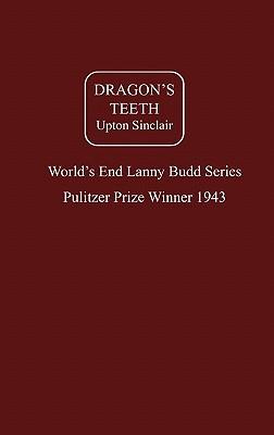 Dragon's Teeth - Sinclair, Upton