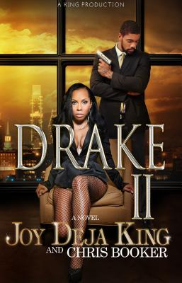 Drake Part 2 - King, Joy Deja