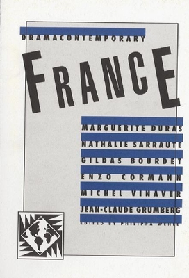 Dramacontemporary: France - Wehle, Philippa, Professor (Editor)