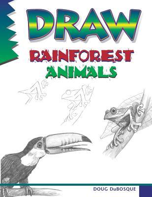 Draw Rainforest Animals -