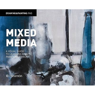 Drawing and Painting Pad: Mixed Media - Parramon Editorial Team (Editor)