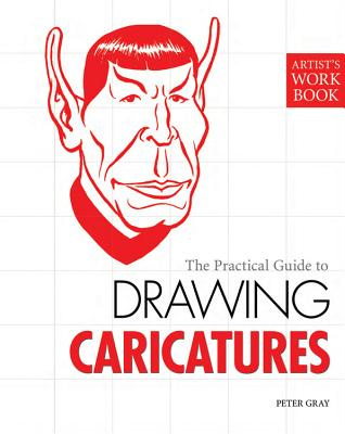 Drawing Caricatures - Gray, Peter