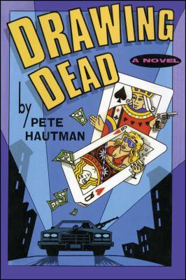 Drawing Dead - Hautman, Pete