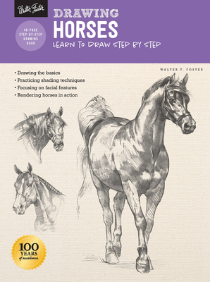 Drawing: Horses: Learn to Draw Step by Step - Foster, Walter