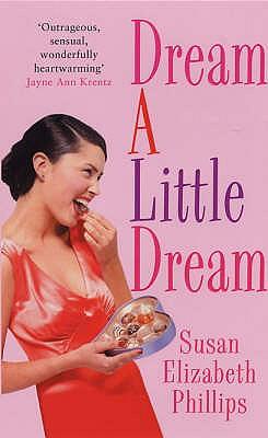 Dream a Little Dream - Phillips, Susan Elizabeth