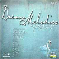 Dream Melodies - Adam Harasiewicz (piano); Anton Dikov (piano); Bela Banfalvi (violin); Béla Kovács (clarinet); Bernd Heiser (horn);...