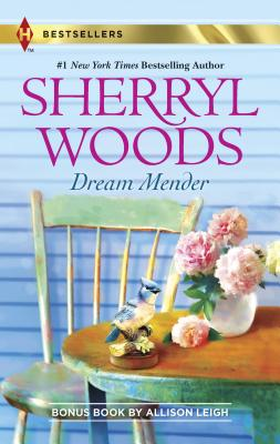 Dream Mender - Woods, Sherryl, and Leigh, Allison