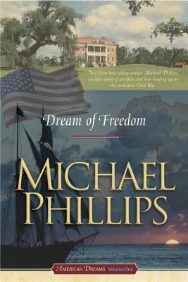 Dream of Freedom - Phillips, Michael