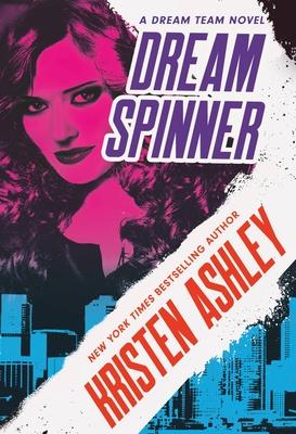 Dream Spinner - Ashley, Kristen