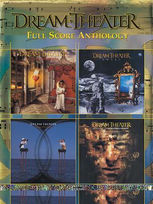 Dream Theater Full Score Anthology -