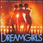 Dreamgirls [Music from the Motion Picture] - Original Soundtrack