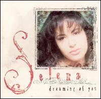 Dreaming of You [Bonus Tracks] - Selena