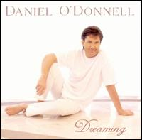 Dreaming - Daniel O'Donnell