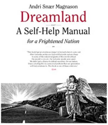 Dreamland: A Self-Help Manual for a Frightened Nation - Magnason, Andri, and Jones, Nicholas (Translated by)