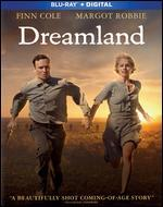 Dreamland [Includes Digital Copy] [Blu-ray]
