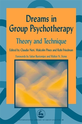 Dreams in Group Psychotherapy: Theory and Technique - Neri, Claudio