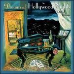 Dreams of Hollywood Nights