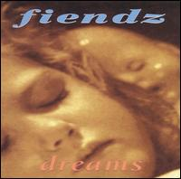 Dreams - The Fiendz
