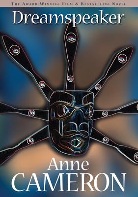 Dreamspeaker - Cameron, Anne