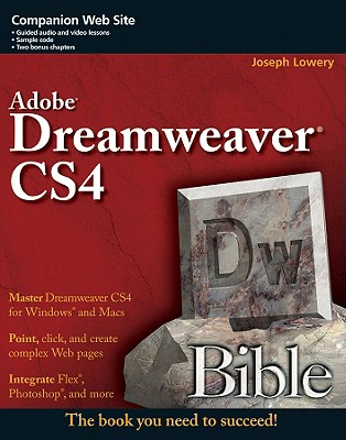 Dreamweaver CS4 Bible - Lowery, Joseph W.