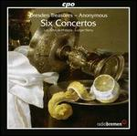 Dresden Treasures - Anonymous: Six Concertos
