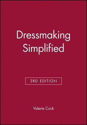 Dressmaking Simplified - Cock, Valerie