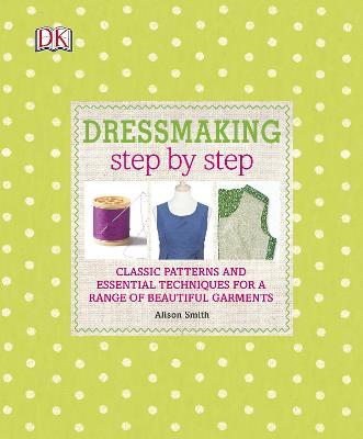 Dressmaking Step by Step - DK