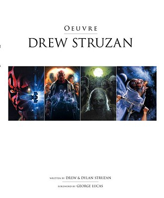Drew Struzan: Oeuvre - Lucas, George (Introduction by), and Struzan, Dylan