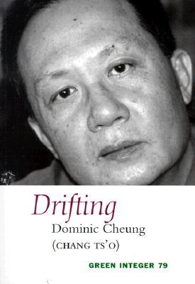 Drifting - Cheung (Chang Ts'o), Dominic