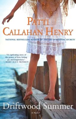 Driftwood Summer - Henry, Patti Callahan