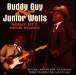 Drinkin' TNT 'n' Smokin' Dynamite [Sequel] - Buddy Guy & Junior Wells