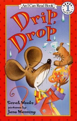 Drip, Drop - Weeks, Sarah
