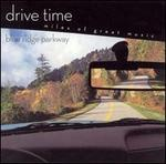 Drive Time: Blue Ridge Parkway - Alice Chalifoux (harp); Juilliard String Quartet; Maurice Sharp (flute); Susan Slaughter (trumpet)