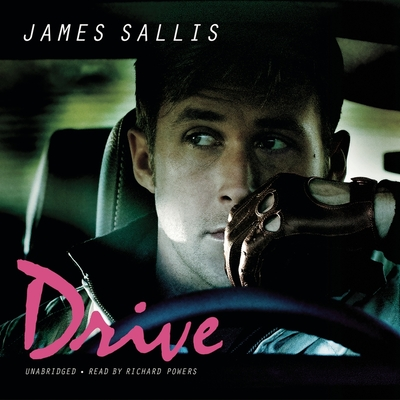 Drive - Sallis, James, and Garcia, Paul Michael (Read by)