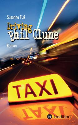 Driving Phil Clune - Fuss, Susanne