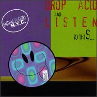 Drop Acid...Listen to This!! - Various Artists