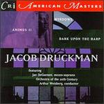 Druckman: Windows/Dark Upon The Trap/Animus