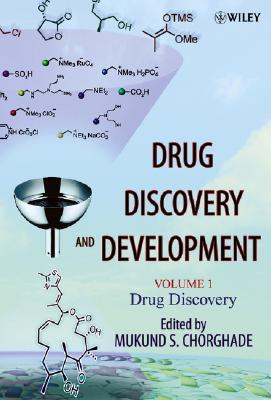 Drug Discovery and Development: Volume 1: Drug Discovery - Chorghade, Mukund S (Editor)