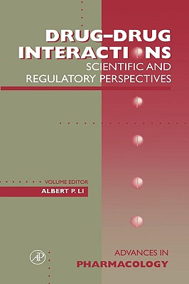 Drug-Drug Interactions: Scientific and Regulatory Perspectives - August, J Thomas (Editor)