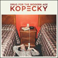 Drug for the Modern Age - Kopecky