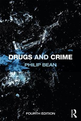 Drugs and Crime - Bean, Philip